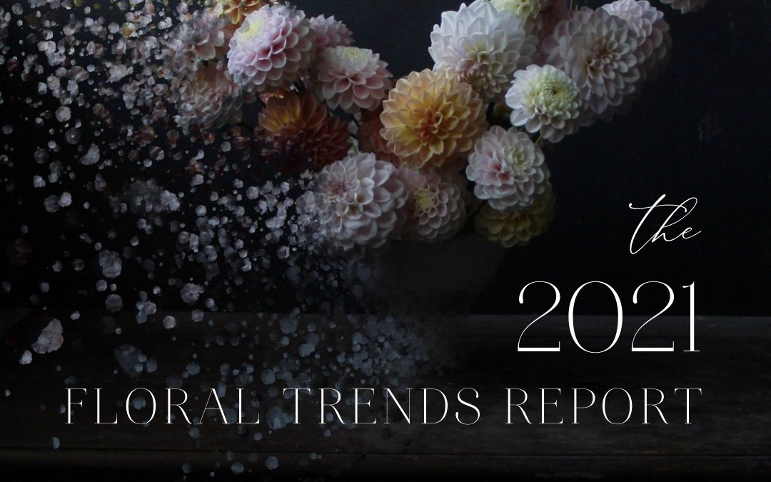 2021 Floral Trends Report